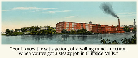 Old 1920s postcard with striking tinted photo of the Cliffside Mill. The caption, from Ida Watkins' poem 'Anticipation' reads: 'For I know the satisfaction, of a willing mind in action, when you've for a steady job in Cliffside Mills.'