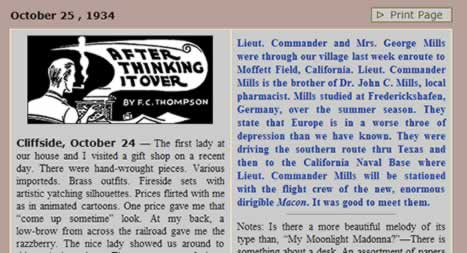 A clip from F. C. Thompson's October 25, 1934 column in the Courier reads: Lieut. Commander and Mrs George Mills were through the village las week enroute to Moffett Field, California. Lieut. Commander Mills is the brother of Dr. John C, Mills, local pharmacist. Mills studied at Frederickshafen, Germany, over the summer season. They state that Europe is in a worse throe of depression than we have known. They were driving the southern route thru Texas and then on to the California Naval base where Lieut. Commander Mills will be stationed with the flight crew of the new, enormous dirigible Macon. It was good to meet them.