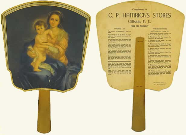 Front and back of old fan. On the front is a painting of Madonna and child. On reverse side, there is printed 'Food for Thought,' Psalm 29 and The Beatitudes.