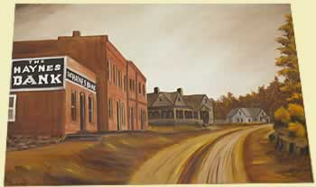 Painting of Henrietta's 'corner', a dirt street running in front of the Haynes Bank and hotel in the same brick structure.