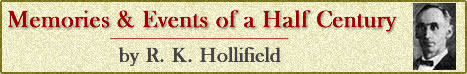 Memories & Events of a Half Century by R. K. Hollifield