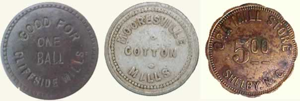 Three tokens from three North Carolina mills, Cliffside, Mooresville and Shelby. Cliffside's token is worth 'One Ball'. Mooresville Mills token shows no value. Shelby's Ora Mill Store's token is worth $5.00