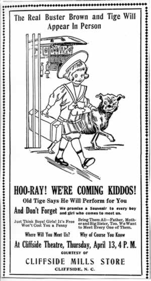 Buster Brown (who is the living logo of the shoe company by the same name) and his dog, Tige, invites all boys and girls to a live show at the Cliffside Theatre.