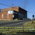 """This is what was called """"The Corner"""" at Henrietta, Rutherford Co. NC the old buildings have housed many different businesses during their lifetime but they have been torn down and replaced with a furniture store. Photo made from the Post Office. 12/1/99"""