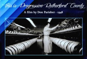 "Front cover of DVD case with title reading ""Progressive Rutherford County"" over photo of woman at work in cotton mill."