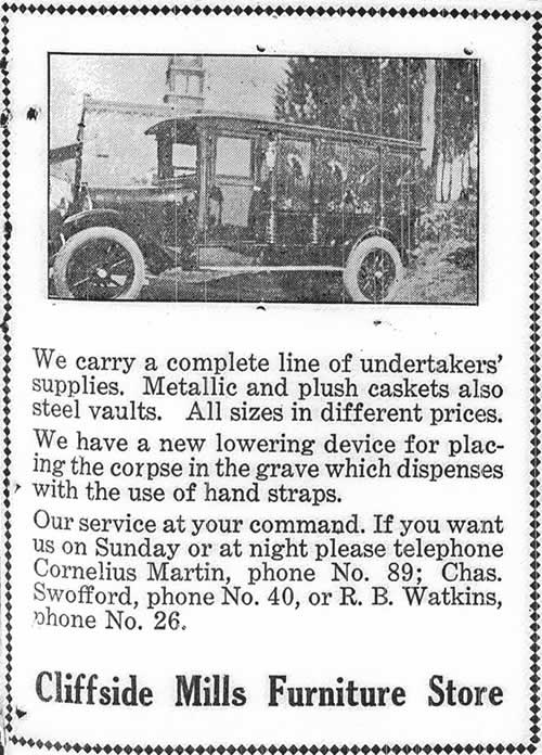 The ad features a photo of a Modet-T Ford hearse and this message: 'We carry a complete line of undertakers' supplies. Metallic and plush caskets also steel vaults. All sizes in different prices. We have a new lowering device for placing the corpse in the grave which dispenses with the use of hand straps. Our service at your command. If you want us on Sunday or at night please telephone Cornelius Martin, phone No. 89; Chas. Swofford, phone No. 40, or R. B. Watkins, phone No. 26.'