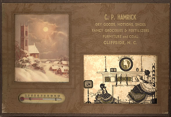 Above an old timey drawing of a mother and daughter before the fireplace, is the label: C. P. Hamrick. Dry goods, notions, shoes. Fancy groceries & fertilizers. Furniture and coal. Cliffside, N. C.