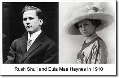 Rush Shull and Eula Mae Haynes in 1910